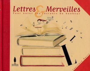 Livre Lettres et Merveilles